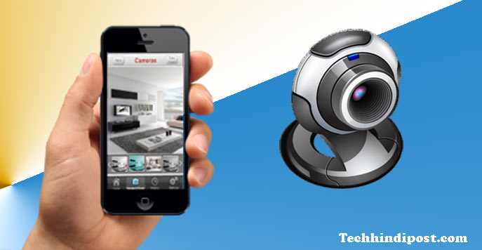 phone ko cctv camera kaise banaye top 5 app