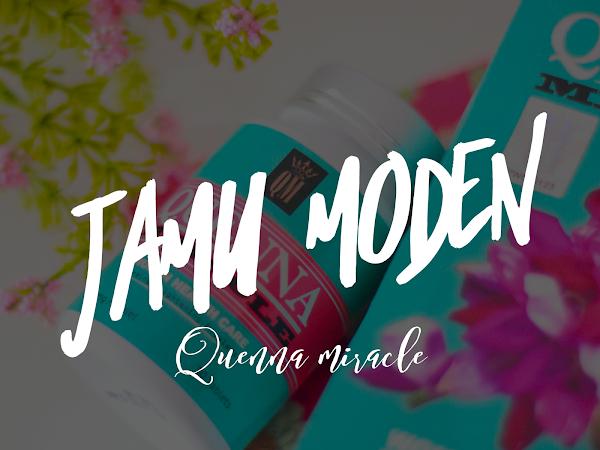 Quenna Miracle Jamu Moden | Cara terpaling mudah dan malas sekali untuk amalkan jamu