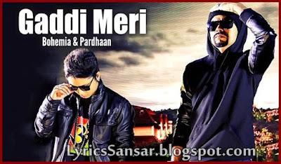 GADDI MERI : Bohemia & Pardhaan