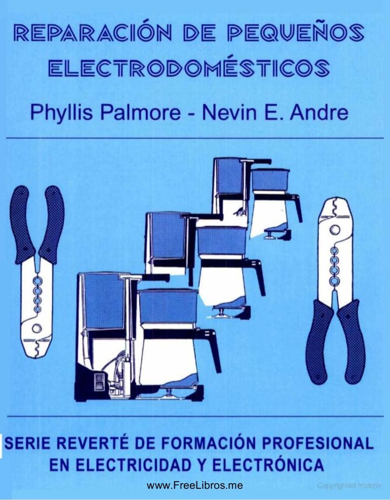 Reparación de pequeños electrodomésticos – Phyllis Palmore y Nevin E. Andre