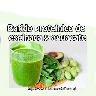 Batido proteínico de espinaca y aguacate✅Este batido es una buena fuente de proteínas, y buena opción para el desayuno; especialmente si quiere perder peso.