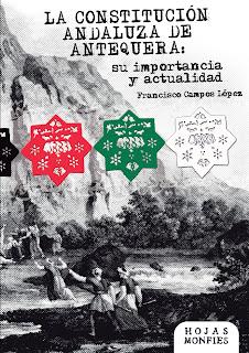 """Libro """"La Constitución andaluza de Antequera: su importancia y actualidad"""""""