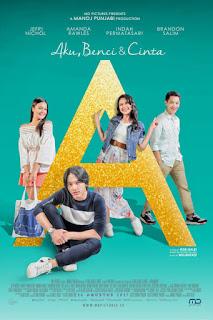 Download A: Aku, Benci & Cinta (2017) DVDRip Full Movie