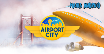 Airport City: Airline Tycoon v6.3.16 Apk Full (Mod Money)