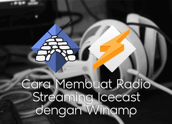 catatanikrom.blogspot.com Cara Membuat Radio Streaming Icecast dengan Winamp