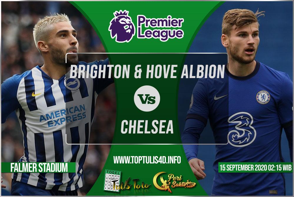 Prediksi Brighton & Hove Albion vs Chelsea 15 September 2020