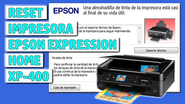 Reset impresora EPSON Expression Home XP-400