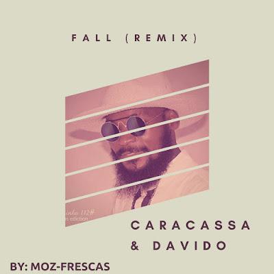 Caracassa - Fall (Feat. Davido)