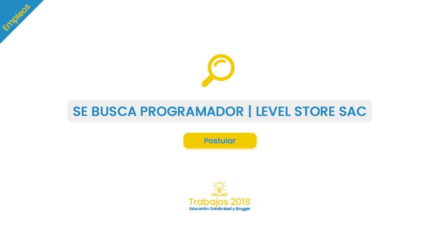 "Empleo: Analista Programador ""LEVEL STORE S.A.C"""
