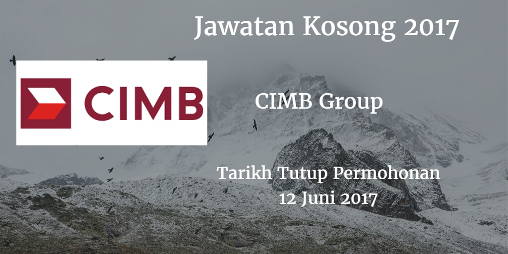 Jawatan Kosong CIMB Group 12 Juni 2017