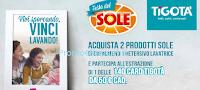 Logo Vinci 140 card Tigotà da 50 euro con Festa del Sole