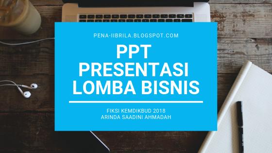Contoh Presentasi Lomba Rencana Bisnis Business Plan Medali Emas Fiksi Kemdikbud