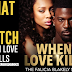 WHAT TO WATCH | When Love Kills