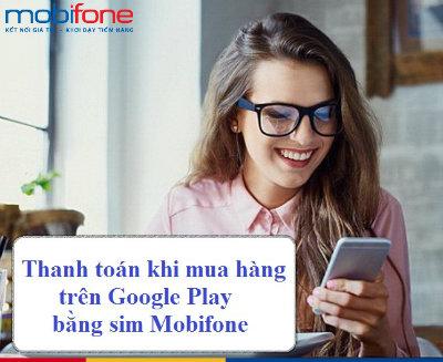 Thanh toán Google Play bằng tài khoản Mobifone