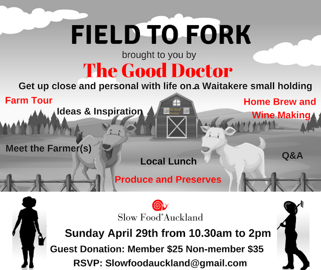 Field to Fork – experience life on a Waitakere small holding: April 29th 2018