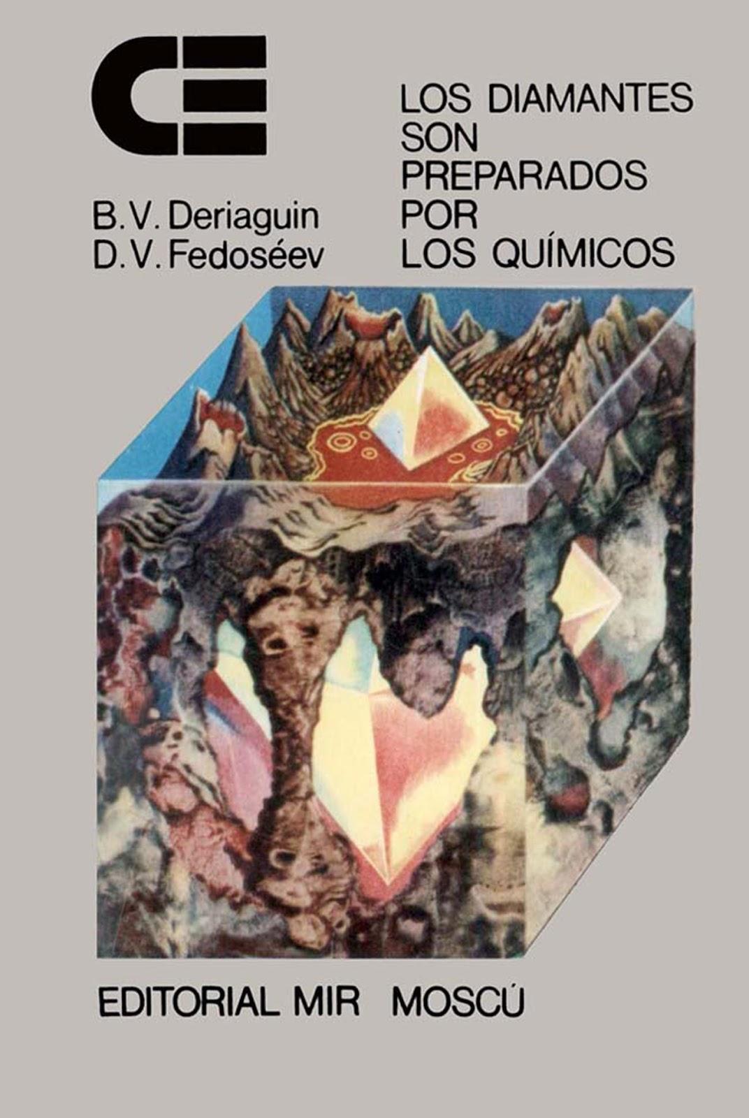 Los diamantes son preparados por los químicos – B. V. Deriaguin