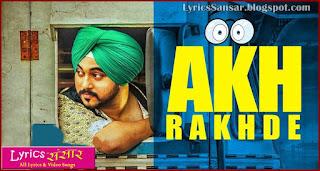 Akh Rakhde : Deep Karan | Desi Routz