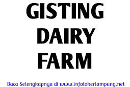 Lowongan Gisting Dairy Farm