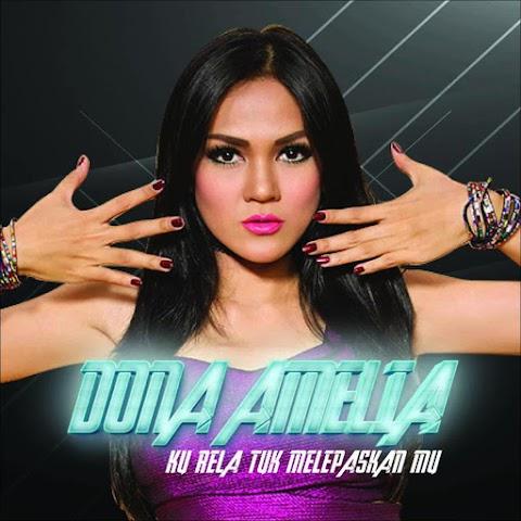 Dona Amelia - Ku Rela Tuk Lepaskan Mu MP3