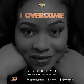 Download: Veekeyz - I Overcome [MP3] || @Veekeyz01