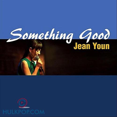 Jean Youn – Something Good