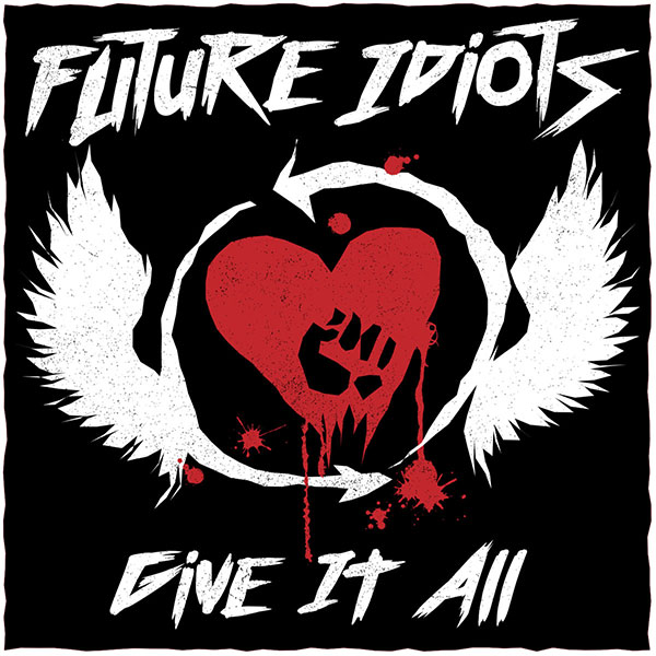 """Future Idiots covers Rise Against's """"Give It All"""""""