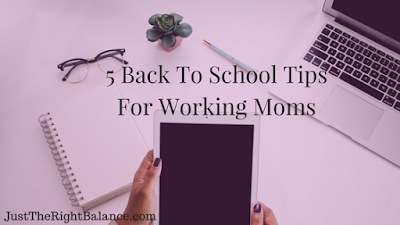 back to school, working moms, work life balance
