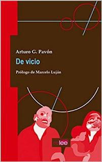 """De vicio"" de Arturo G. Pavón"