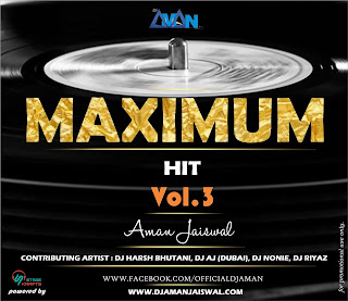 MAXIMUM Hit (Vol.3) - DJ Aman Jaiswal Cover