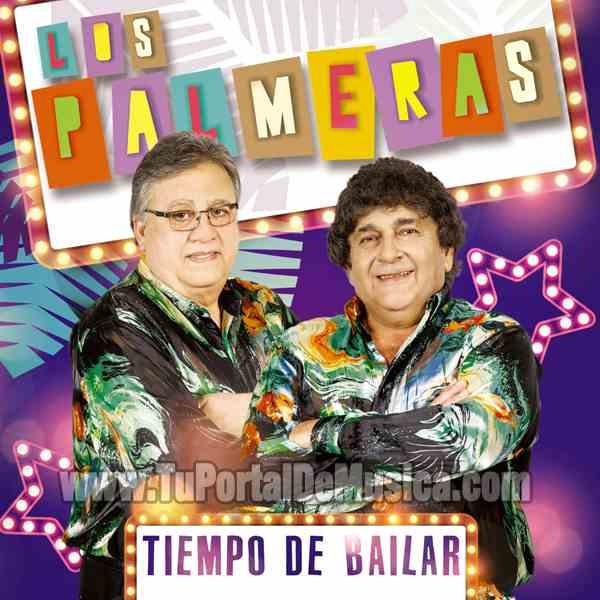 Los Palmeras - Tiempo De Bailar (2016)