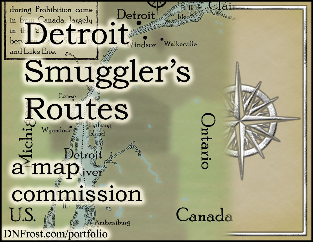 Detroit Smuggler's Routes: realm of Claudia Oltean http://www.dnfrost.com/2015/10/smugglers-supply-routes-map-commission.html A map commission by D.N.Frost @DNFrost13 Part 1 of a series.