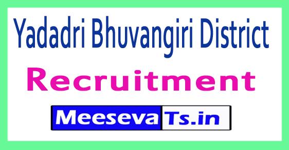 Yadadri Bhuvangiri District Recruitment