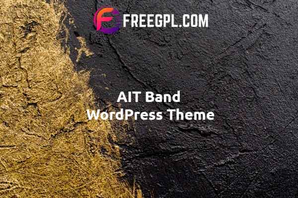 AIT Band WordPress Theme Nulled Download Free