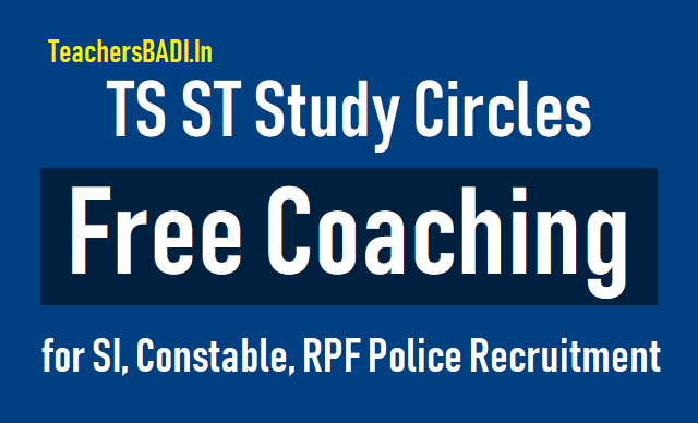 ts st study circles si,constable,rpf  police recruitment free coaching 2018,tlprb police recruitments free coaching 2018,ts police jobs free coaching admissions 2018 in ts st study cirlces