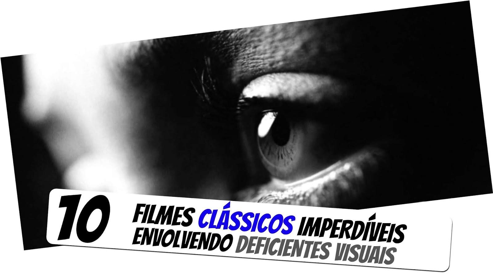 10-filmes-deficientes-visuais