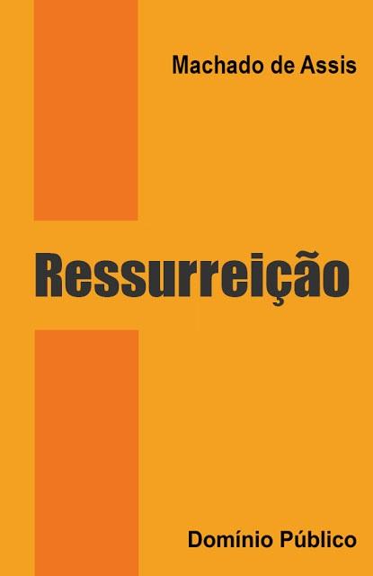 Ressurreição - Machado de Assis