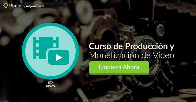 Curso MEGA Producción y Monetización de Videos (Platzi)
