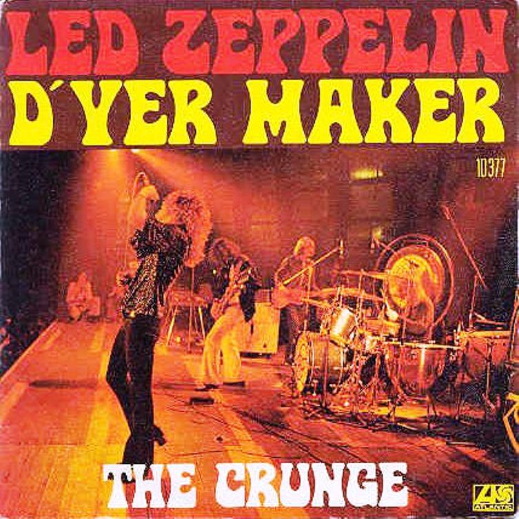 D'yer mak'er. Led Zeppelin