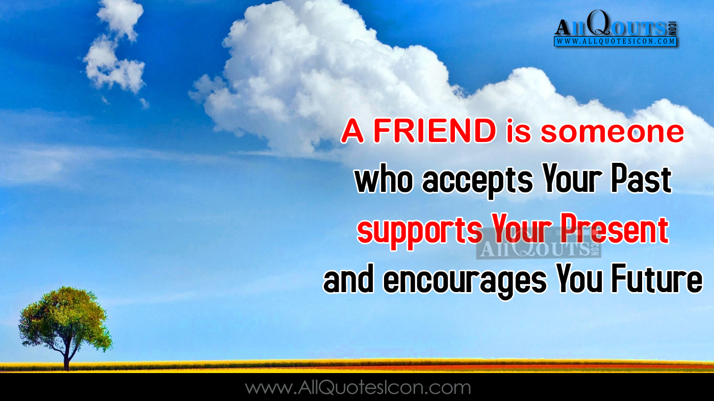 Inspiring Quotes About Friendship Nice Quotes About Friendship In English English Funny Quotes