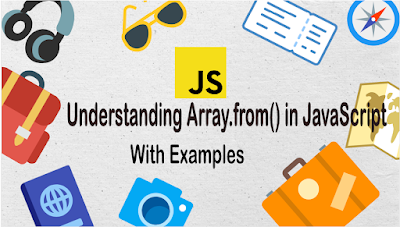 Understanding Array.from() in JavaScript