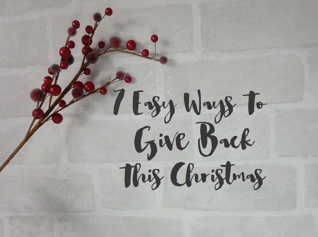 ways to give back this christmas, blogmas, charity christmas
