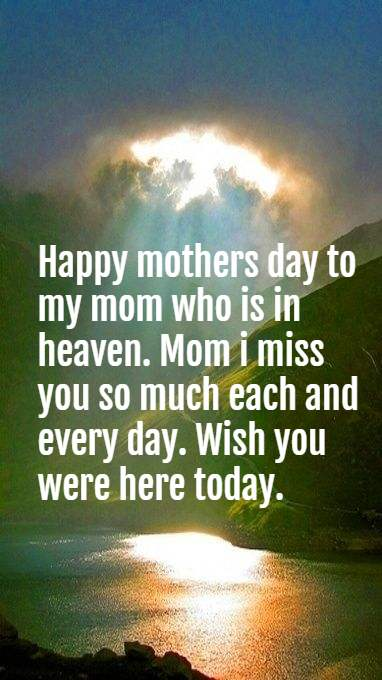Happy Mothers day in Heaven Mom Images Quotes 2019, I Miss ...