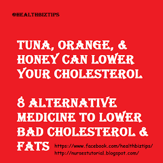 8 Alternative Medicine to Lower Bad Cholesterol & Fats
