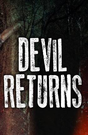 Devil Returns 2018 Full Hindi Dubbed Movie Download in 720p