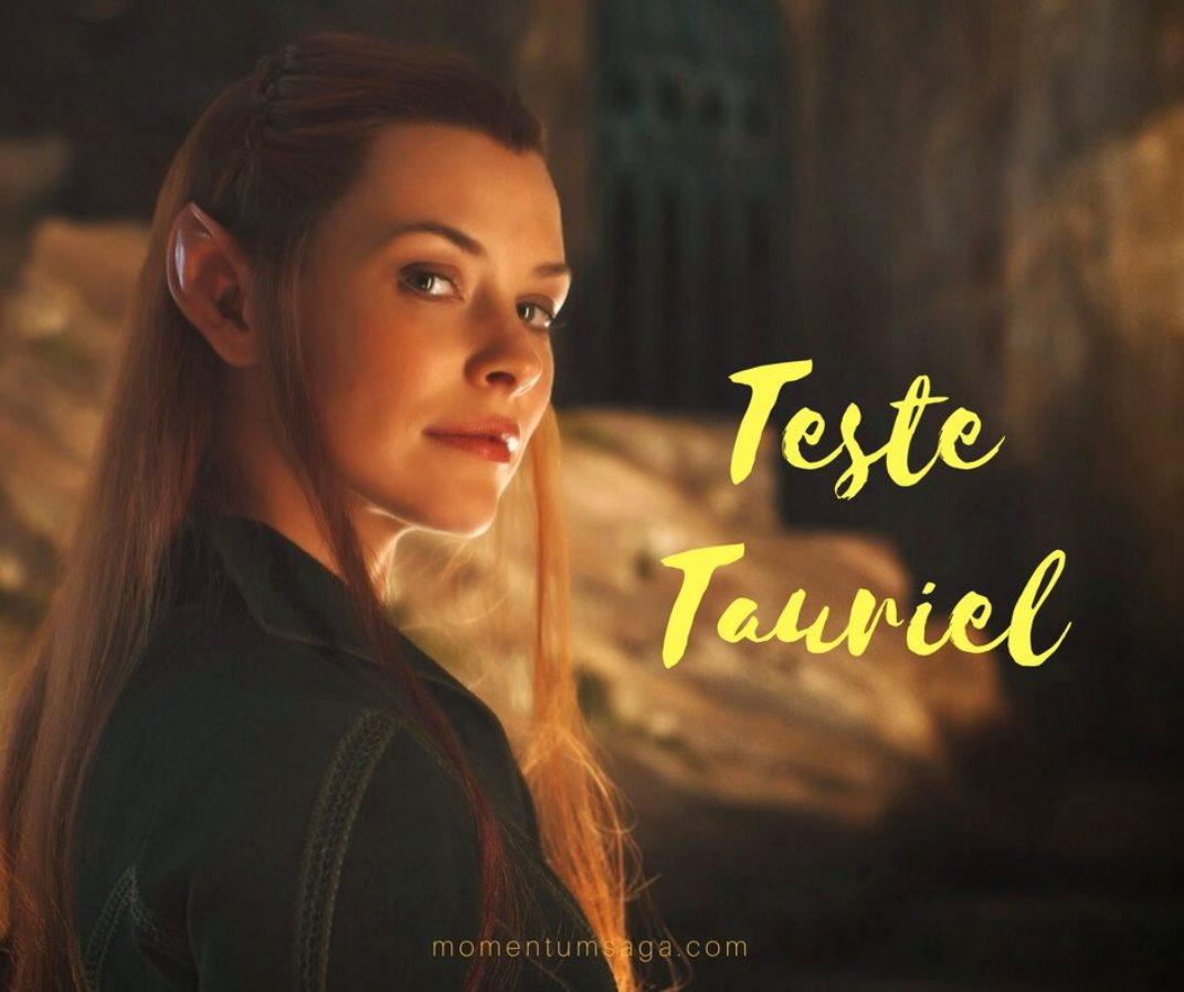 O Teste Tauriel