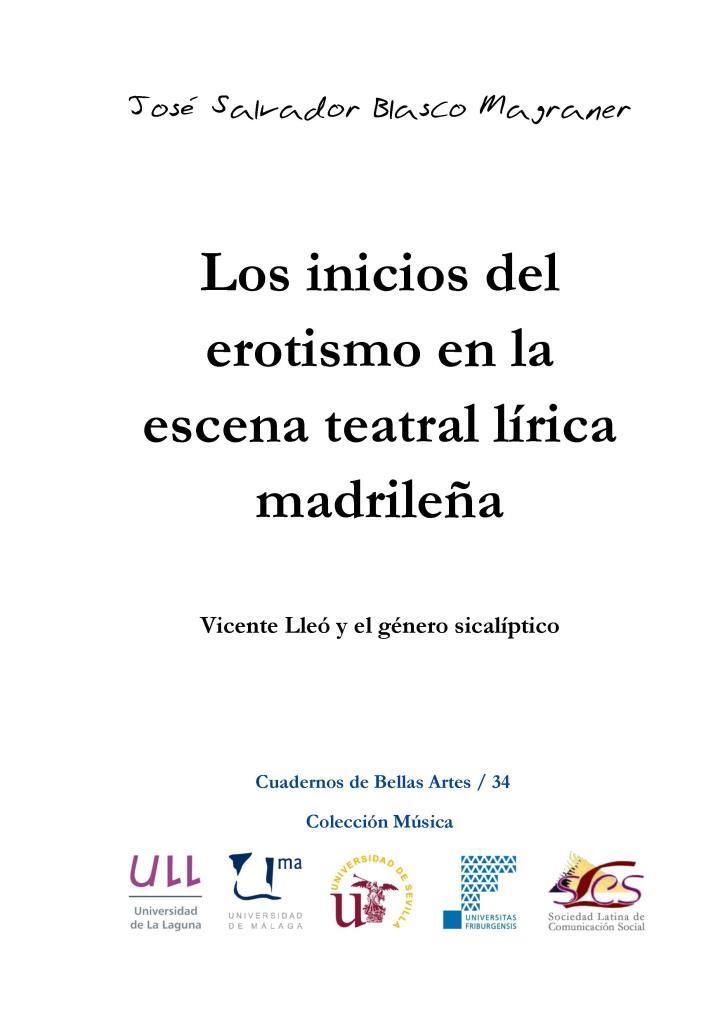 Los inicios del erotismo en la escena teatral lírica madrileña – José Salvador Blasco Magraner