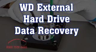 WD External Hard Drive Data Recovery Karne ki Jankari
