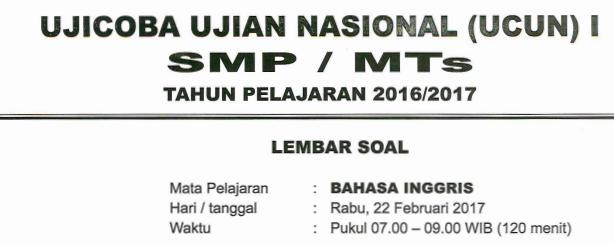 DOWNLOAD SOAL UCUN SMP DKI JAKARTA 2017 BAHASA INGGRIS