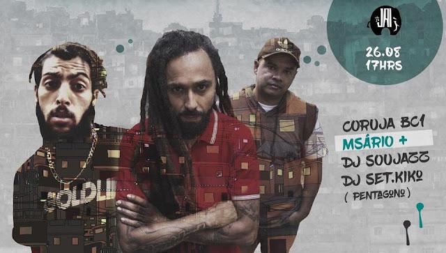 Msário + DJ Soujazz, Coruja BC1 e DJ Kiko no Jai Club (26/8)