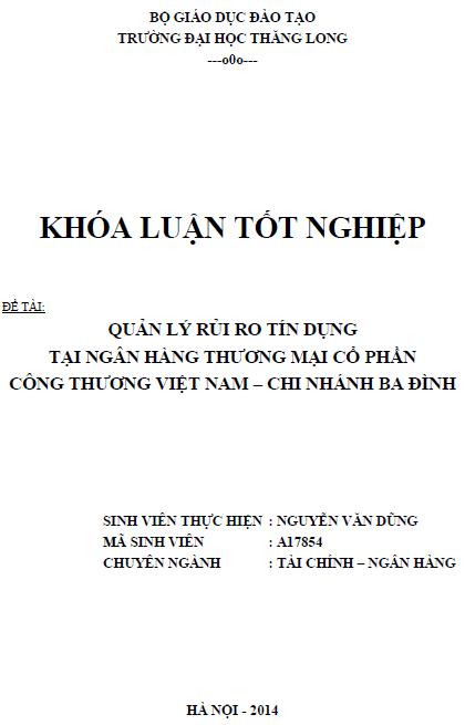 Quản lý rủi ro tín dụng tại Ngân hàng Thương mại Cổ phần Công thương Việt Nam Chi nhánh Ba Đình